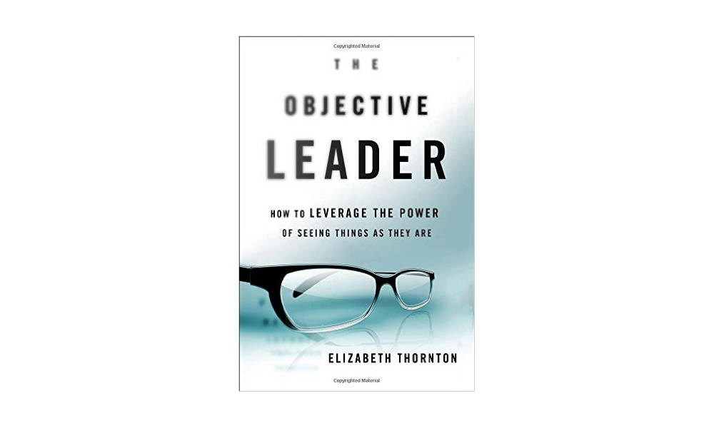 How to be an objective leader