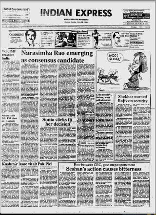 By May 25, After Sonia Gandhi declined all overtures to take over, PV Narasimha Rao started to emerge as the consensus candidate. He was seen as a weak man with no authority