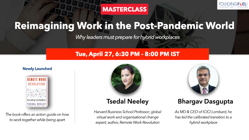 Masterclass: Reimagining work in the post pandemic world